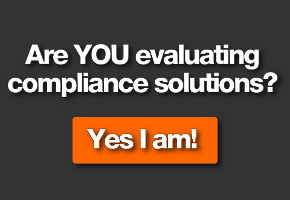 Are you evaluating compliance solutions?